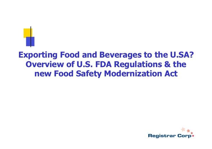 US FDA Regs & Modernization Act 2012