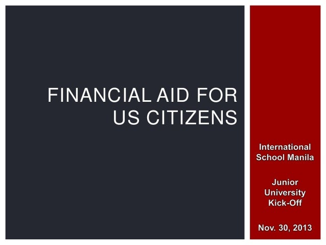 FINANCIAL AID FOR US CITIZENS