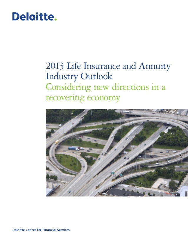 2013 Deloitte Life Insurance & Annuity Outlook