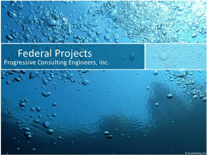 Federal Projects<br />Progressive Consulting Engineers, Inc.<br />