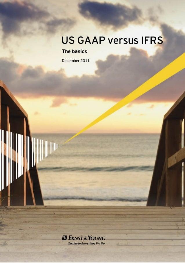 US GAAP versus IFRS The basics December 2011  !@#