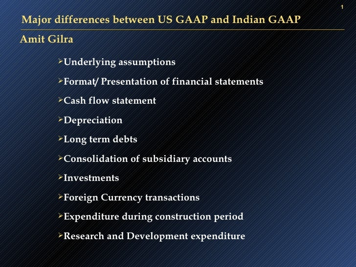Us  Gaap Vs Indian Gaap