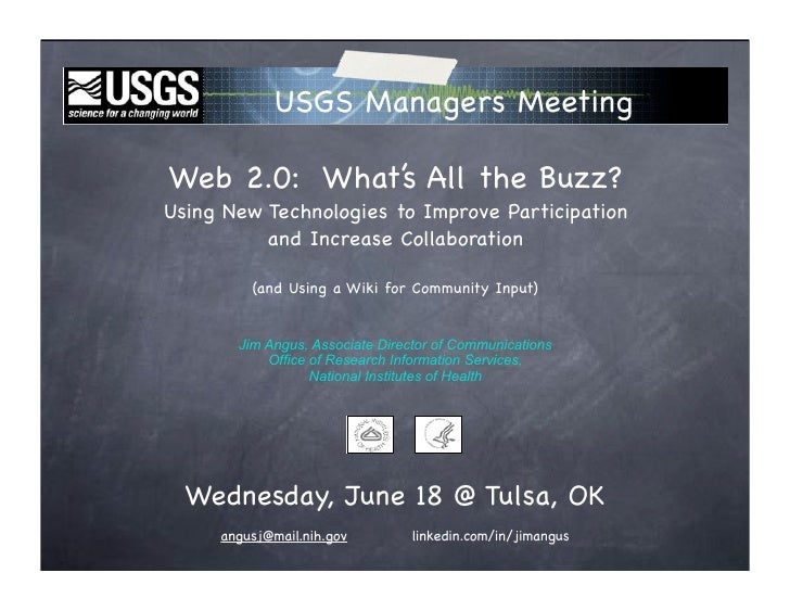 USGS Managers Meeting  Web 2.0: What's All the Buzz? Using New Technologies to Improve Participation           and Increas...