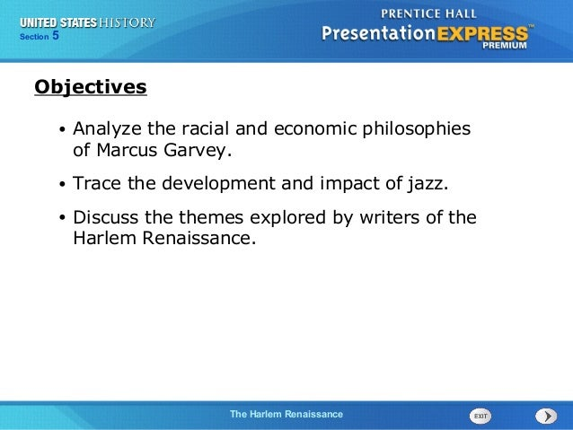 525  Section Chapter  Section  1  Objectives •  Analyze the racial and economic philosophies of Marcus Garvey.  •  Trace t...