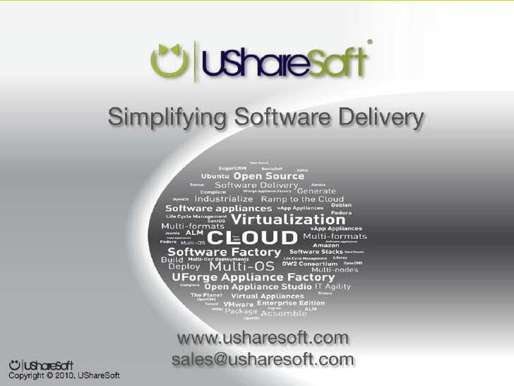 The Appliance Factory Company   Simplifying Software Delivery          UShareSoft – Cloud Expo Europe