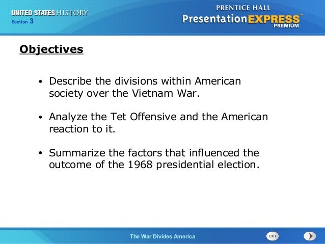 Chapter 25 Section 1 The Cold War Begins Section 3 The War Divides America • Describe the divisions within American societ...
