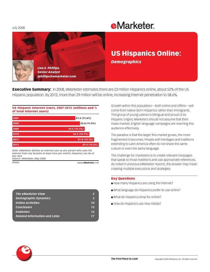 July 2008                                                                                          US Hispanics Online:   ...