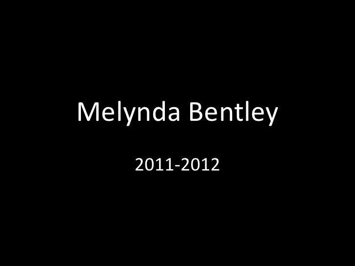 Melynda Bentley<br />2011-2012<br />