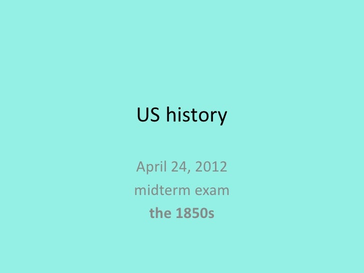 Us History 24th Apr, 2012