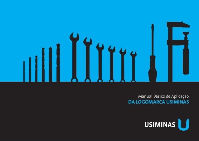 Manual Básico de Aplicaçãoda Logomarca Usiminas