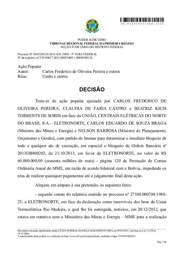 0 0 1 9 2 4 9 2 9 2 0 1 5 4 0 1 3 4 0 0 PODER JUDICIÁRIO TRIBUNAL REGIONAL FEDERAL DA PRIMEIRA REGIÃO SEÇÃO JUDICIÁRIA DO ...