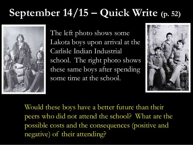 The left photo shows someLakota boys upon arrival at theCarlisle Indian Industrialschool. The right photo showsthese same ...