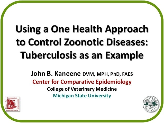 Using a One Health Approach to Control Zoonotic Diseases: Tuberculosis as an Example