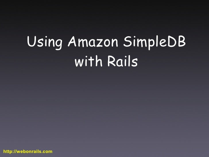 Using Amazon Simple Db With Rails