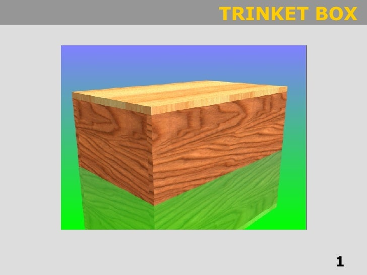 Using AutoDesk Inventor to create a Trinket box