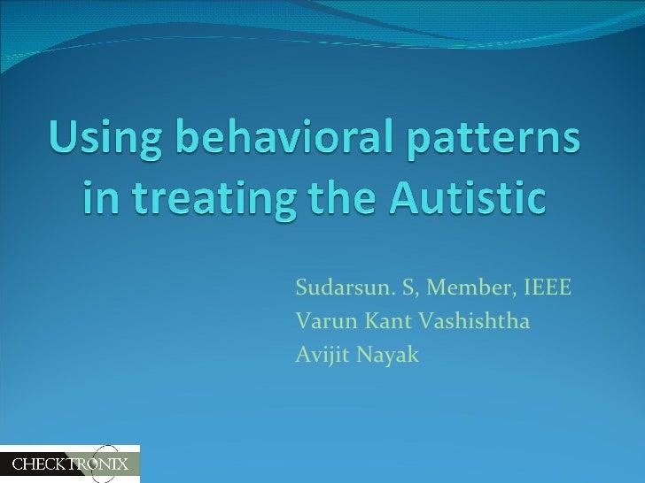 Sudarsun. S, Member, IEEE Varun Kant Vashishtha Avijit Nayak