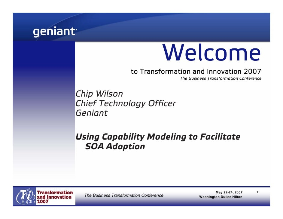 Welcome                         to Transformation and Innovation 2007                                            The Busin...
