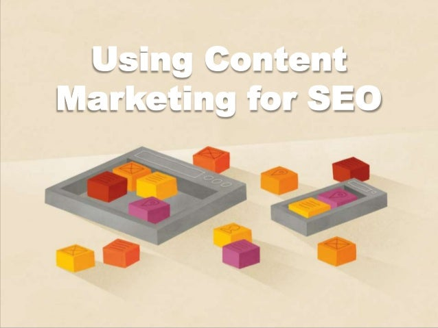 Using Content Marketing for SEO