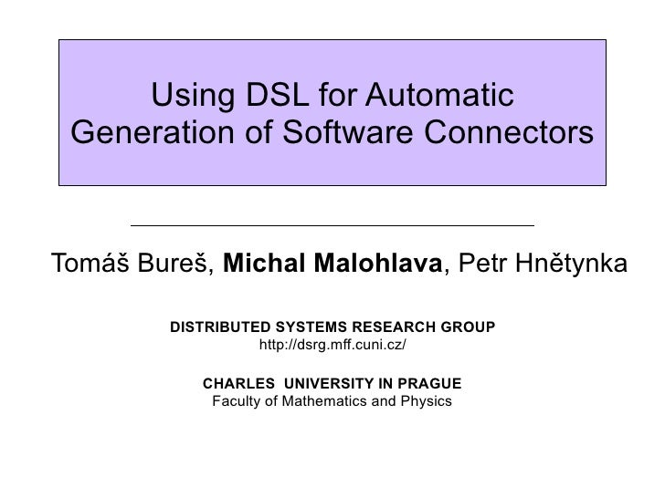 Using DSL for generation of software connectors