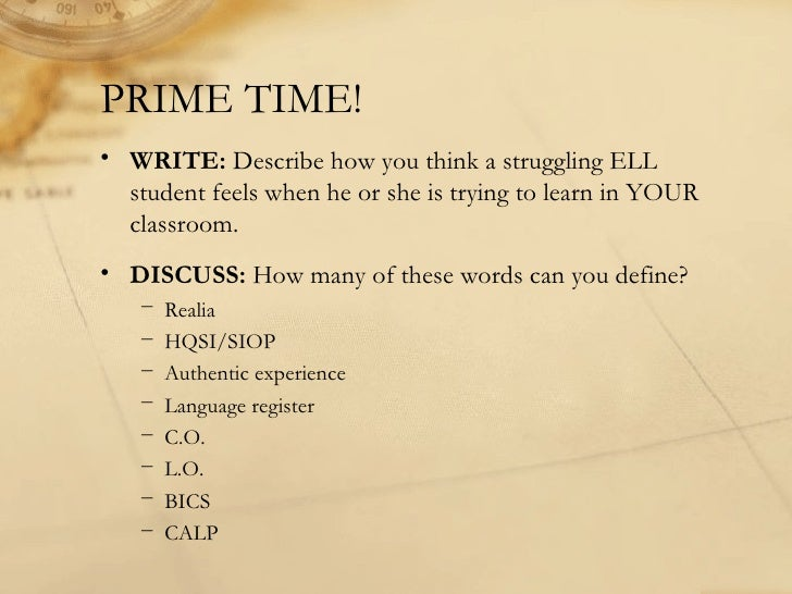 <ul><li>WRITE:  Describe how you think a struggling ELL student feels when he or she is trying to learn in YOUR classroom....