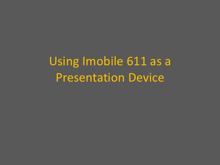 Using Mobile Phone As A PowerPoint Presentation Device (Imobile 611)