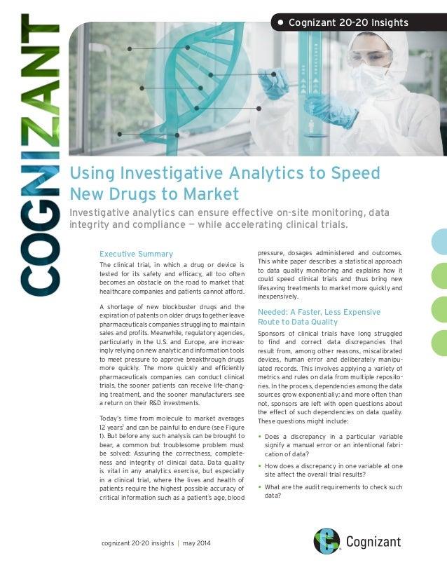 Using Investigative Analytics to Speed New Drugs to Market