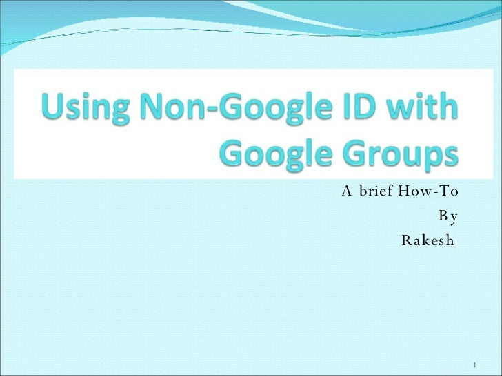 Using Non Google Id With Google Groups