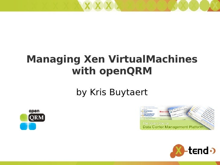 Using openQRM to Manage Virtual Machines
