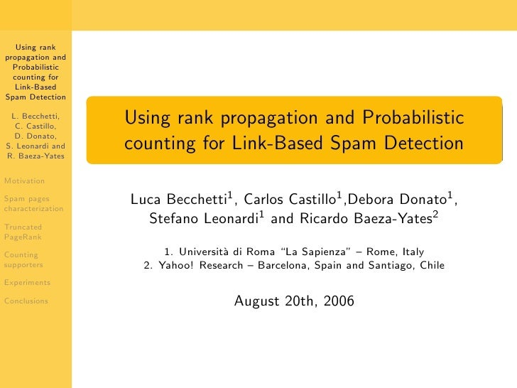 Using rank propagation and   Probabilistic   counting for   Link-Based Spam Detection                     Using rank propa...