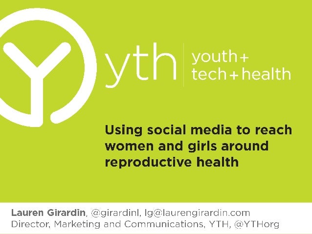 Using Social Media to Reach Women, Teens, and Girls Around Reproductive Health