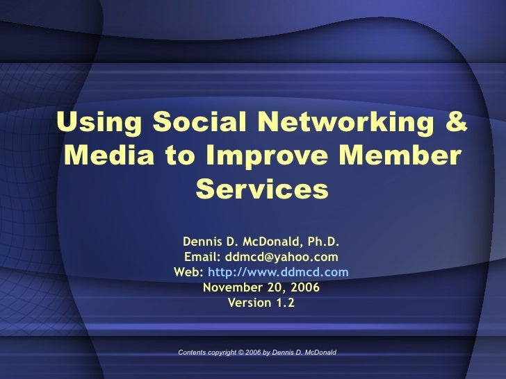 Using Social Networking & Media to Improve Member Services