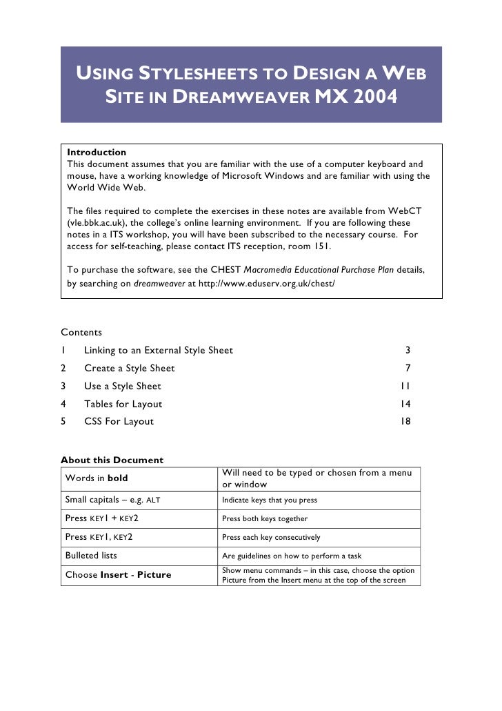 USING STYLESHEETS TO DESIGN A WEB          SITE IN DREAMWEAVER MX 2004      Introduction     This document assumes that yo...