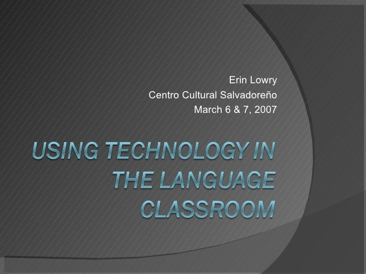 Using Technology In The Language Classroom