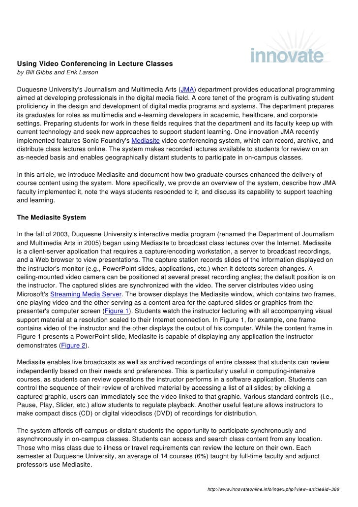 Using Video Conferencing in Lecture Classes by Bill Gibbs and Erik Larson  Duquesne University's Journalism and Multimedia...