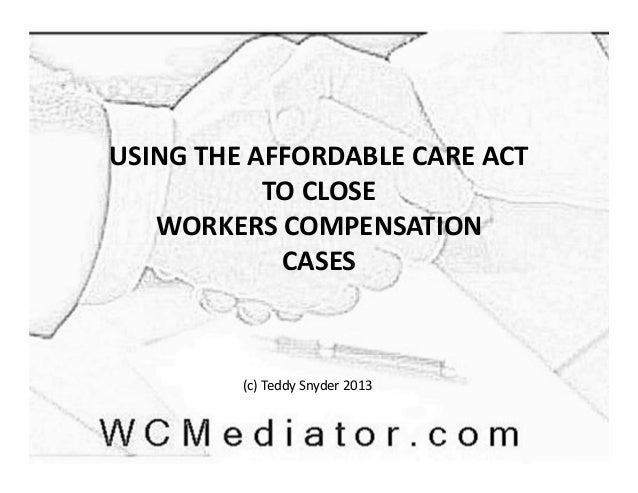Using the Affordable Care Act to Close Workers