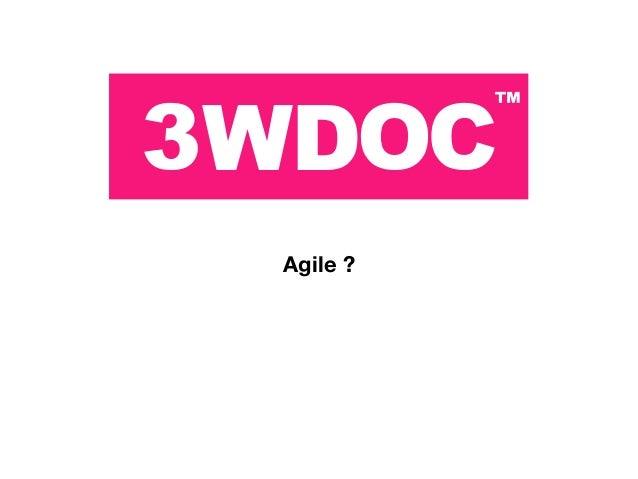 Agile ?