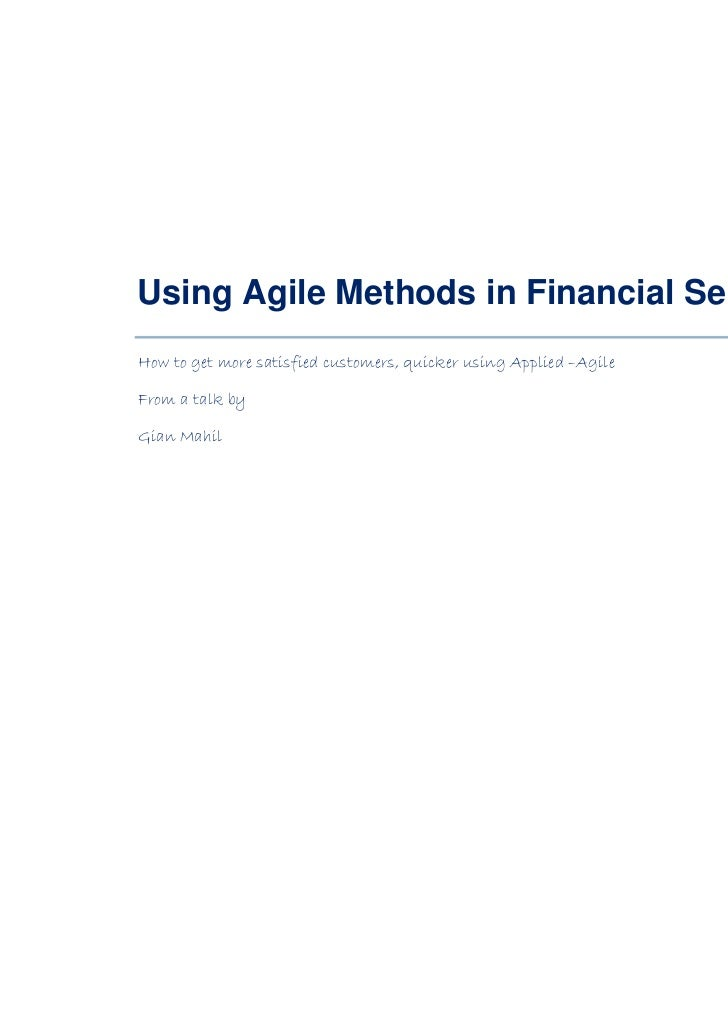 Using Agile Methods In Financial Sservices