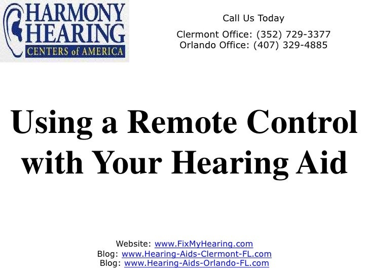 Using a Remote Control with Your Hearing Aid
