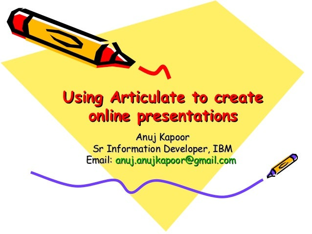 Using articulate for creating online presentations