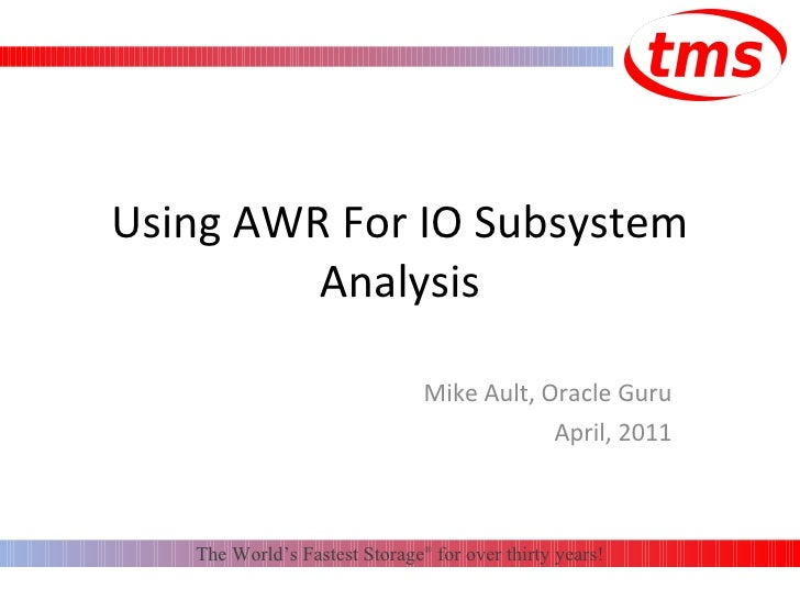 Using AWR for IO Subsystem Analysis