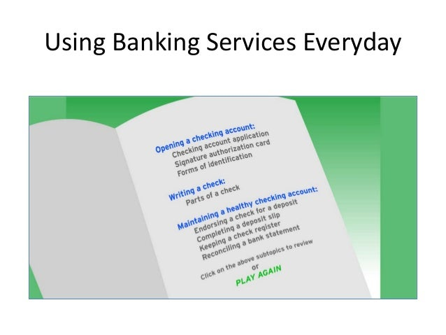 Using Banking Services Everyday