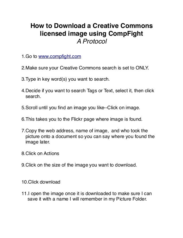 How to Download a Creative Commons licensed image using CompFight A Protocol 1.Go to www.compfight.com 2.Make sure your Cre...