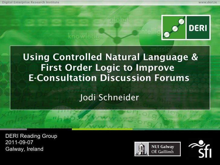 Using Controlled Natural Language and First Order Logic to improve e-consultation discussion forums (DERI reading group talk)