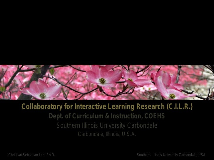 Collaboratory for Interactive Learning Research (C.I.L.R.)                          Dept. of Curriculum & Instruction, COE...