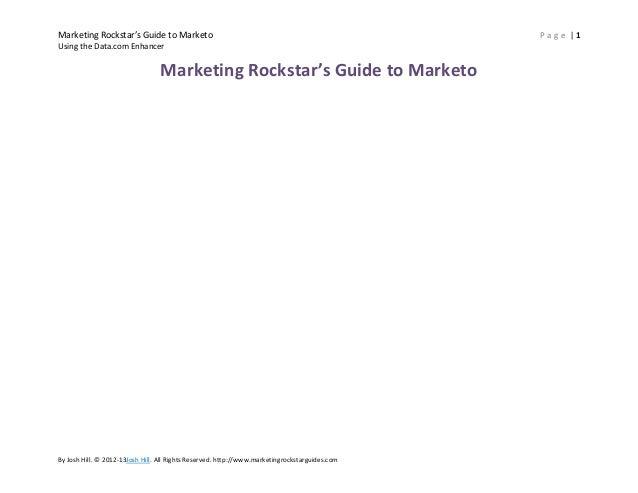 Marketing Rockstar's Guide to Marketo                                                           Page |1Using the Data.com ...