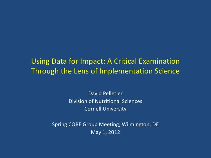 Using Data for Impact: A Critical ExaminationThrough the Lens of Implementation Science                     David Pelletie...
