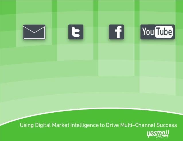 Using Digital Market Intelligence to Drive Multi-Channel Success