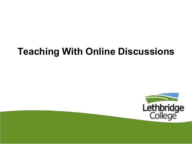 Teaching With Online Discussions