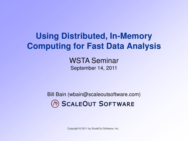 Using Distributed In-Memory Computing for Fast Data Analysis