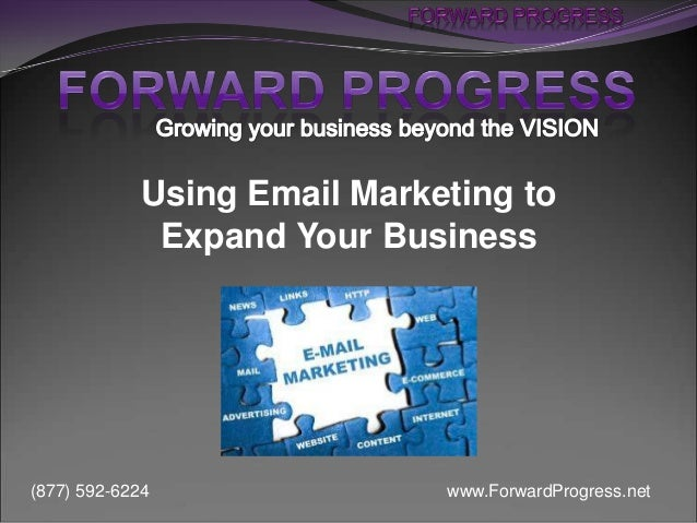 Using Email Marketing to Expand Your Business - Forward Progress - Dean DeLisle